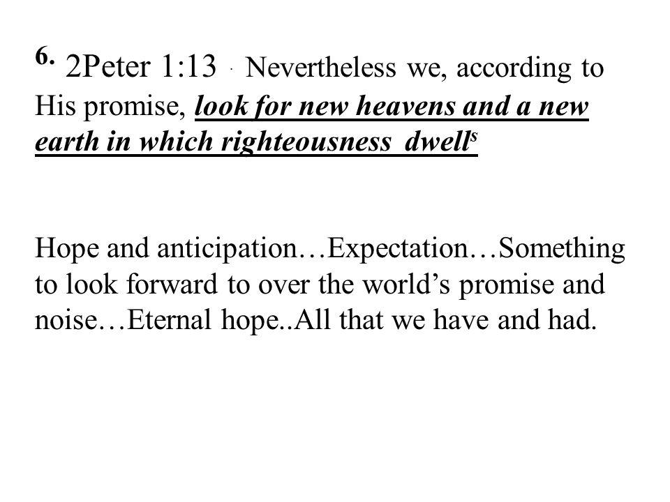 6.2Peter 1:13.
