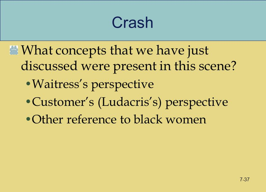 Crash What concepts that we have just discussed were present in this scene.