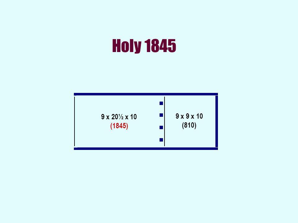 Holy 1845 9 x 9 x 10 (810) 9 x 20½ x 10 (1845)