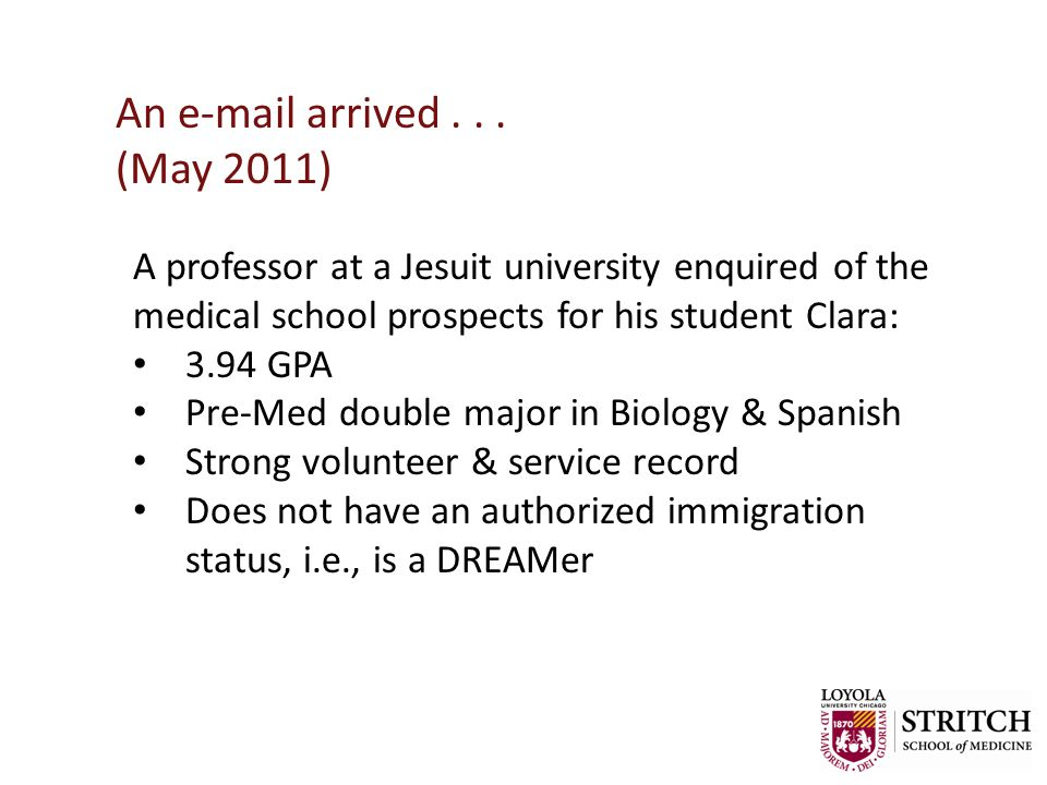 DREAMer M.D.s: Typical DREAMer Students Born outside the United States Brought to the U.S.