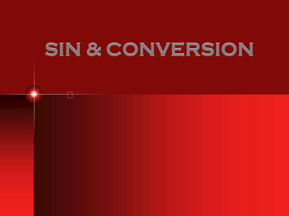 SIN & CONVERSION