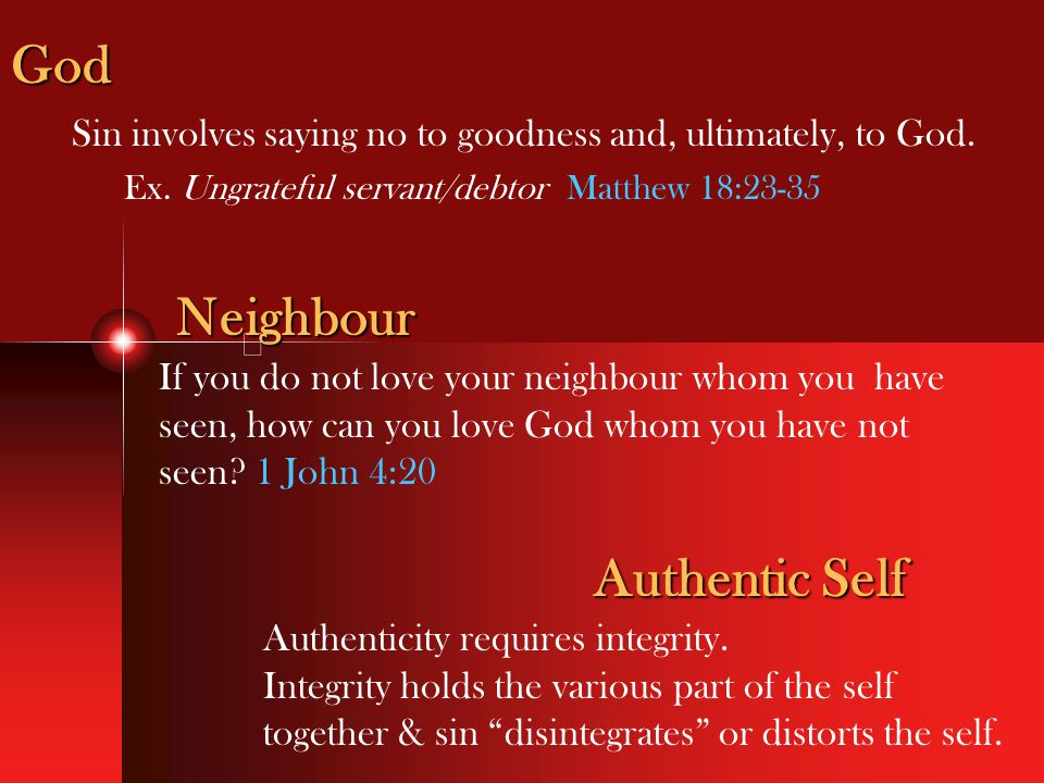 Sin involves saying no to goodness and, ultimately, to God.