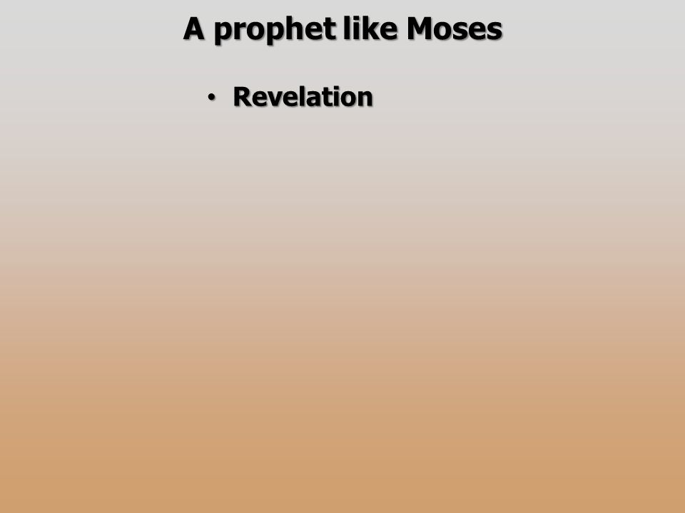 A prophet like Moses Revelation Revelation
