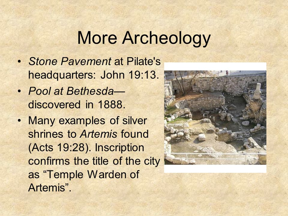 More Archeology Stone Pavement at Pilate s headquarters: John 19:13.
