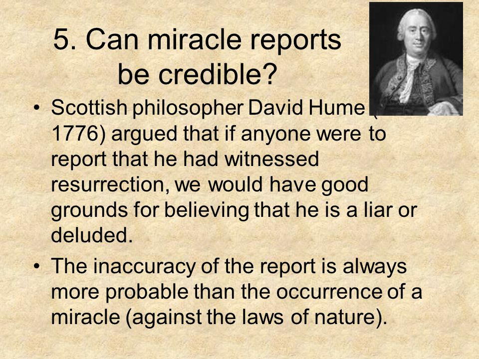 5. Can miracle reports be credible.