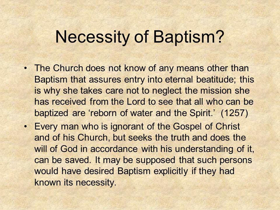 Necessity of Baptism.