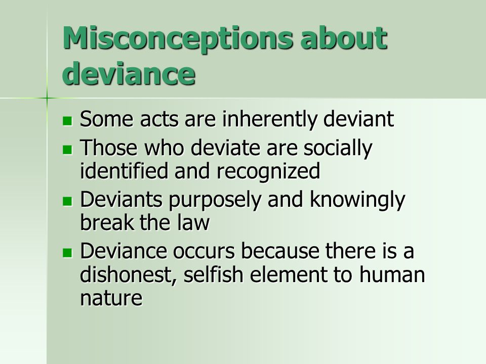 Micro-level explanations of deviance Social control theory - our bonds with society encourage us to conform; with fewer bonds, we are more likely to be deviant Social control theory - our bonds with society encourage us to conform; with fewer bonds, we are more likely to be deviant Rational choice theory - the decision to be deviant depends upon a cost/benefit analysis of sanctions Rational choice theory - the decision to be deviant depends upon a cost/benefit analysis of sanctions