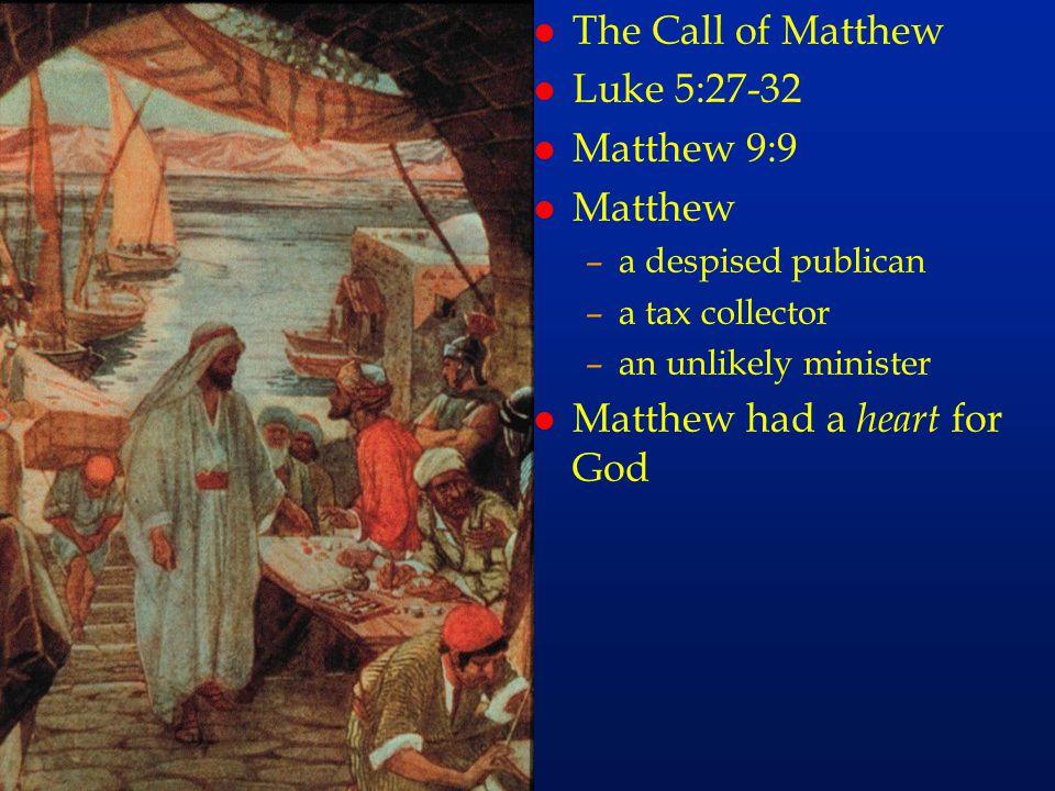 cc41 l The Call of Matthew l Luke 5:27-32 l Matthew 9:9 l Matthew –a despised publican –a tax collector –an unlikely minister l Matthew had a heart fo