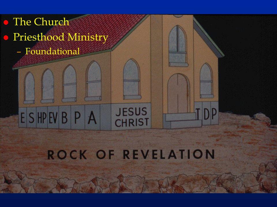 cc46 l The Church l Priesthood Ministry –Foundational