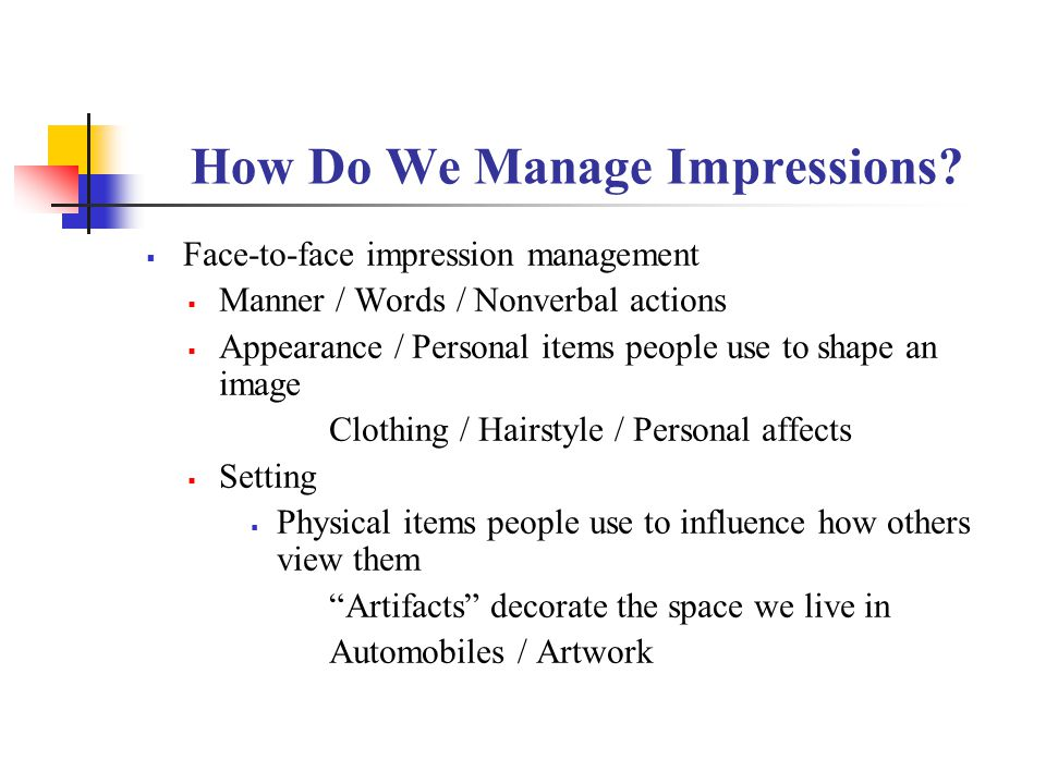 How Do We Manage Impressions.