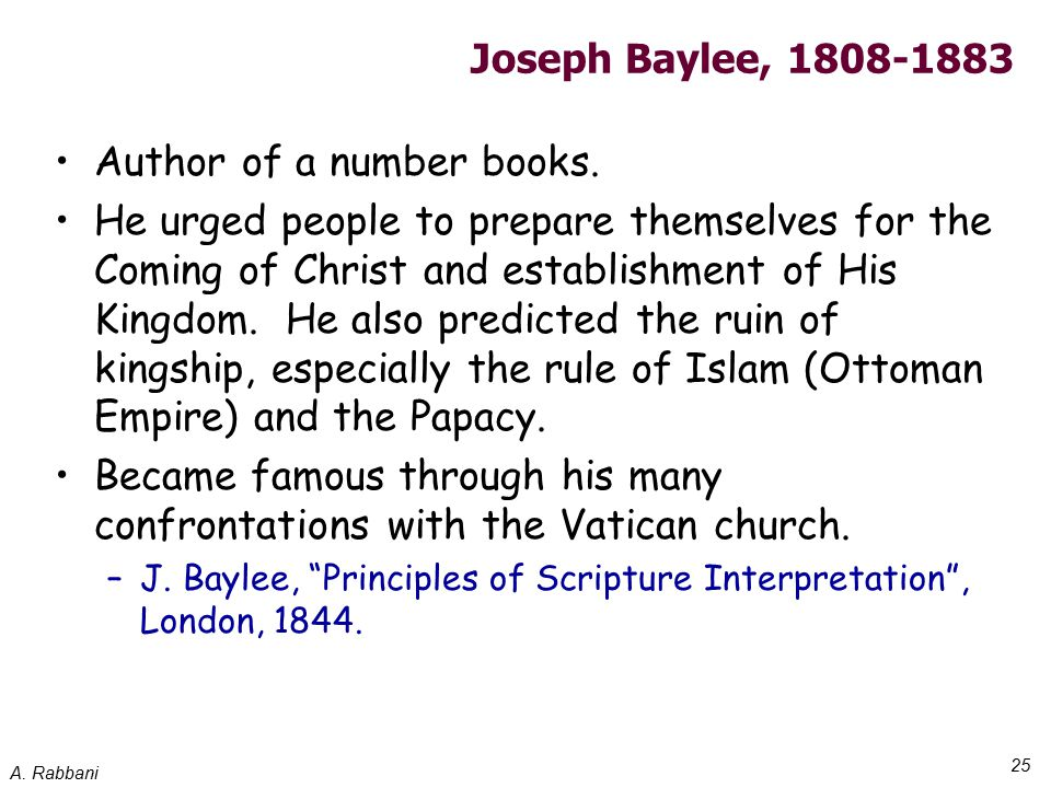 A. Rabbani 25 Joseph Baylee, 1808-1883 Author of a number books.