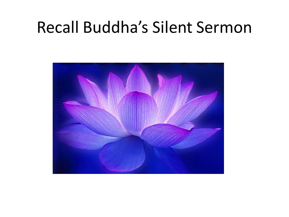 Recall Buddha's Silent Sermon