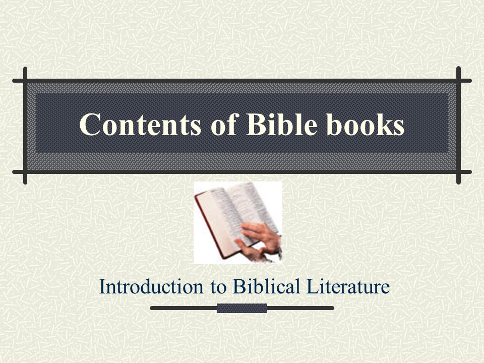 Contents of Bible books Introduction to Biblical Literature