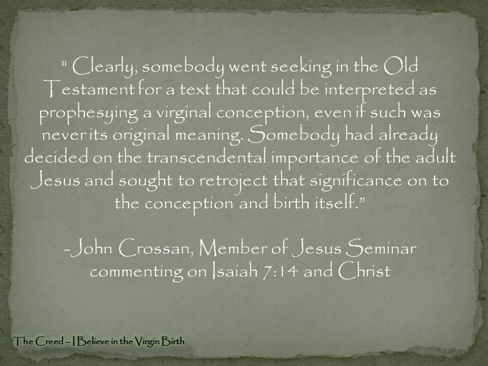 The Virgin Birth in the New Testament