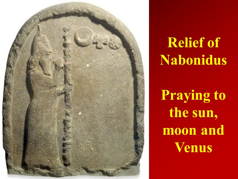 Relief of Nabonidus Praying to the sun, moon and Venus