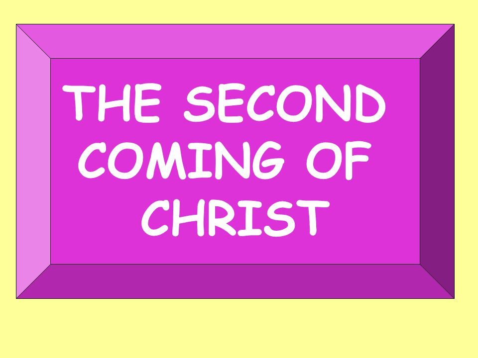 Second Coming Of Christ Hear the apostle Paul: Gal.