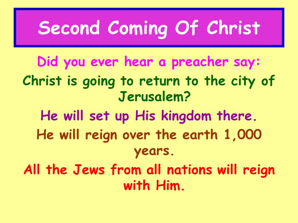 Second Coming Of Christ VIII.Israel Destruction Foretold Jer.