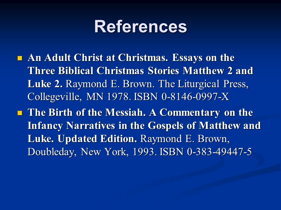References An Adult Christ at Christmas.