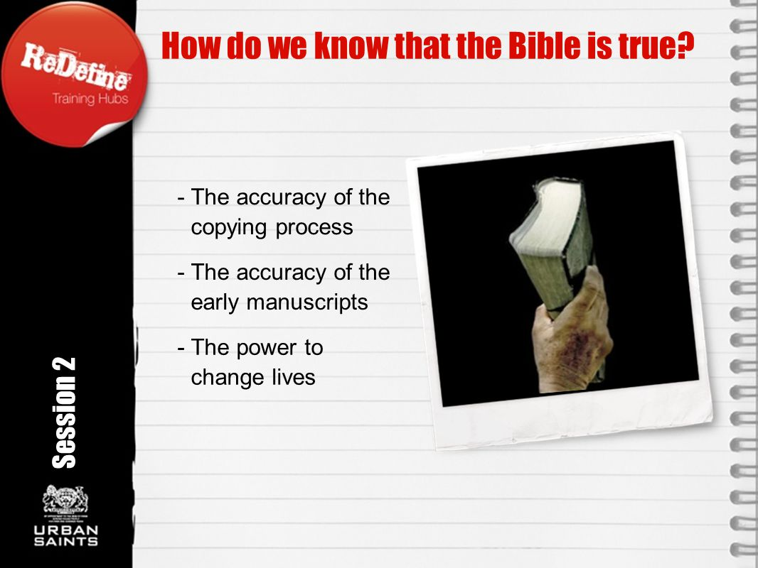 How do we know that the Bible is true.