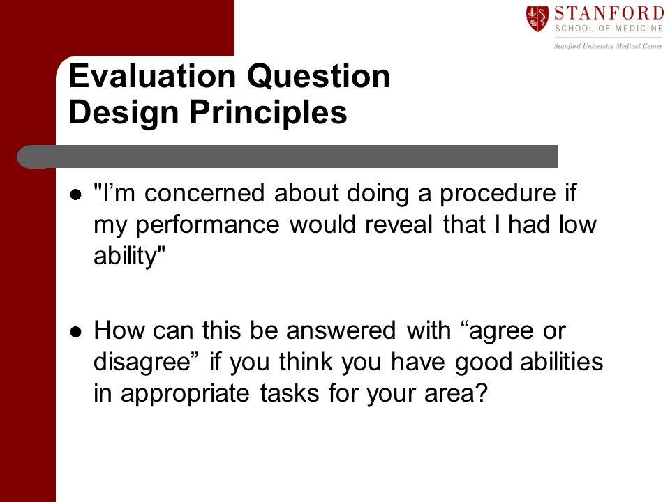 Evaluation Question Design Principles