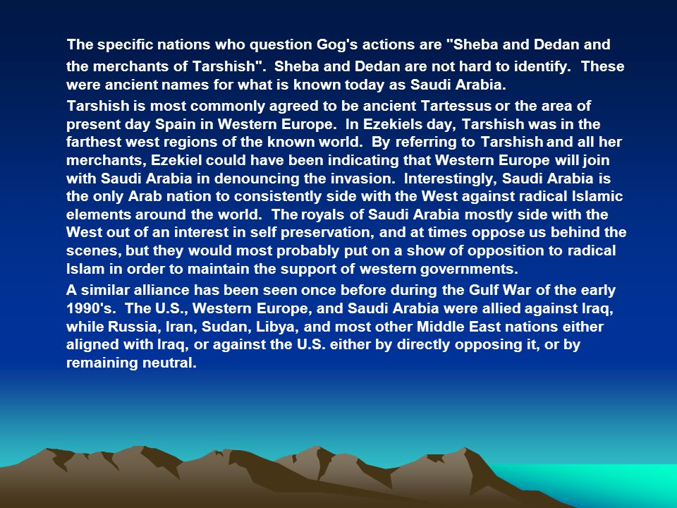 The specific nations who question Gog's actions are