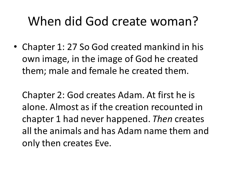 When did God create woman.