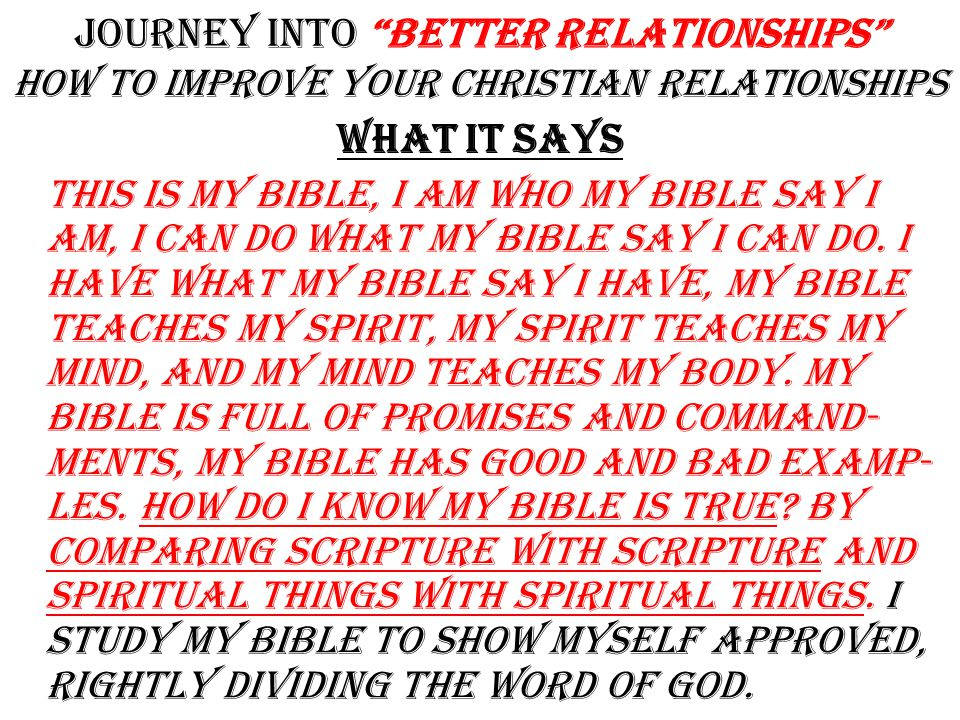 Journey into Better Relationships how To improve Your Christian Relationships B.asic I.nformation B.efore L.eaving E.arth