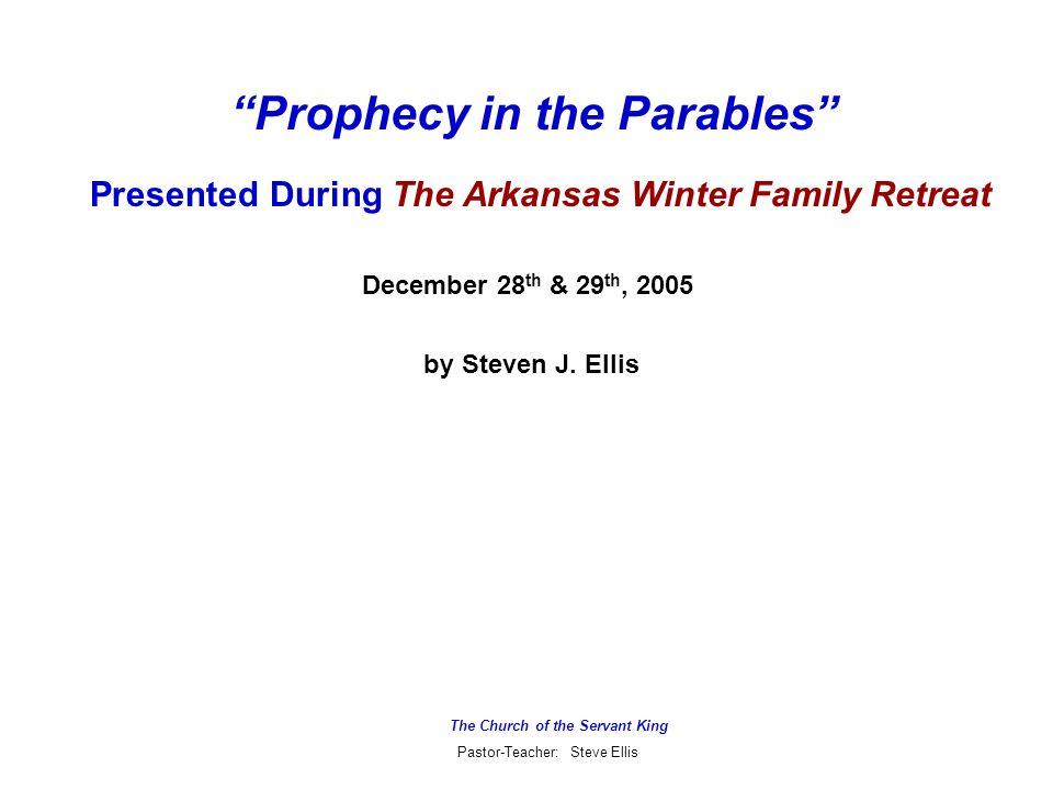 The Church of the Servant King Pastor-Teacher: Steve Ellis The Key to Interpreting Prophecy?