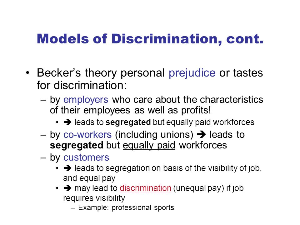 Models of Discrimination, cont.