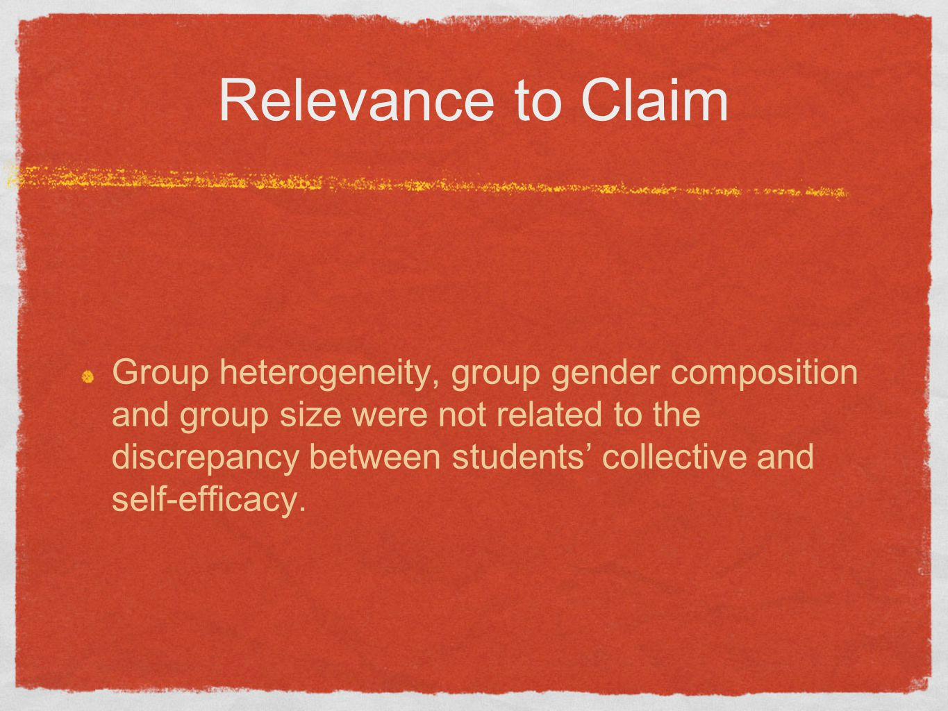 Relevance to Claim Group heterogeneity, group gender composition and group size were not related to the discrepancy between students' collective and s