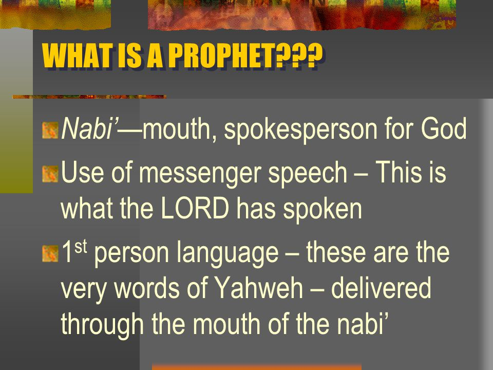 WHAT IS A PROPHET .
