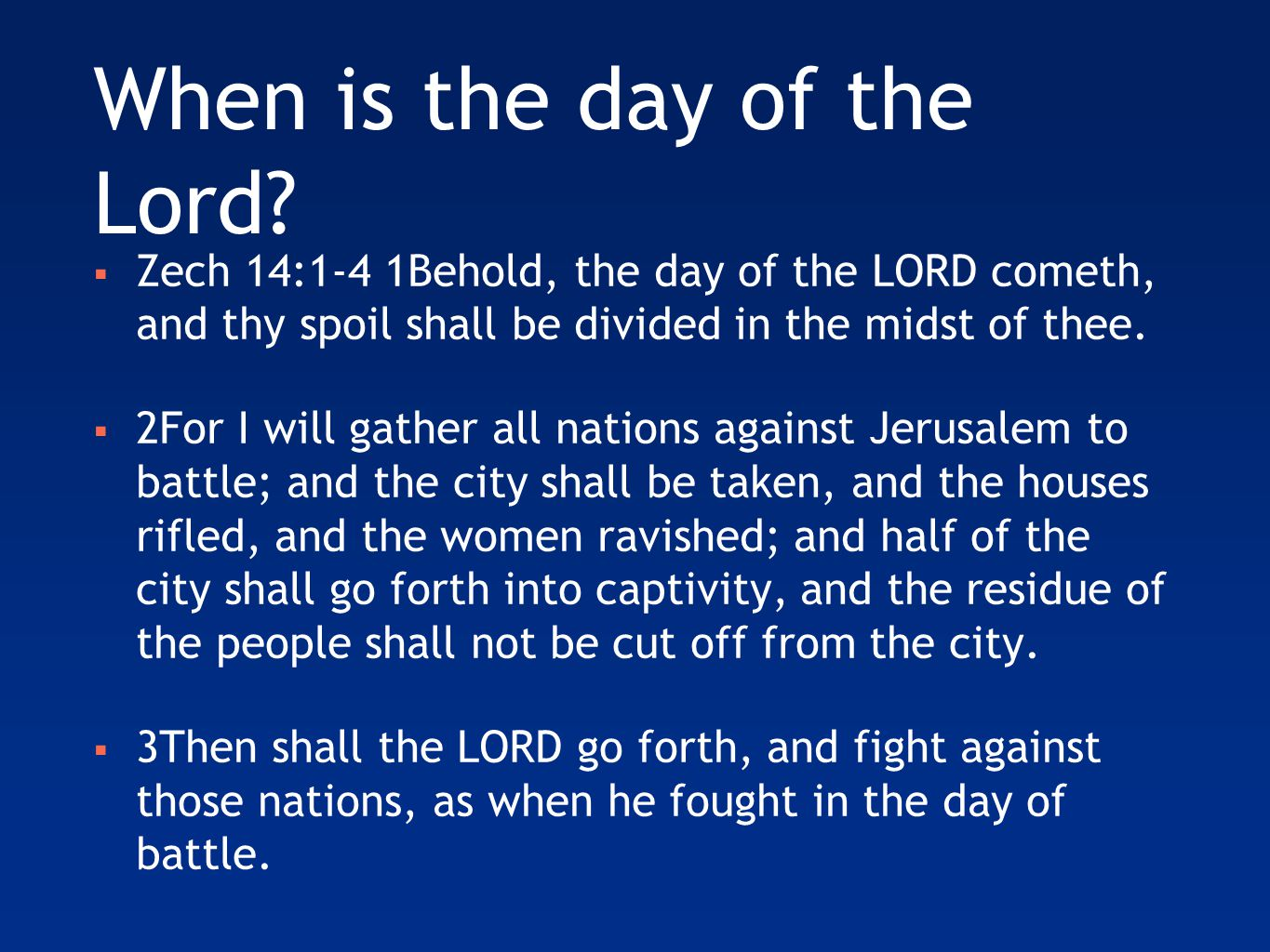 When is the day of the Lord.