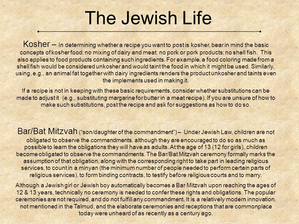 The Jewish Life Kosher – In determining whether a recipe you want to post is kosher, bear in mind the basic concepts of kosher food: no mixing of dairy and meat; no pork or pork products; no shell fish.