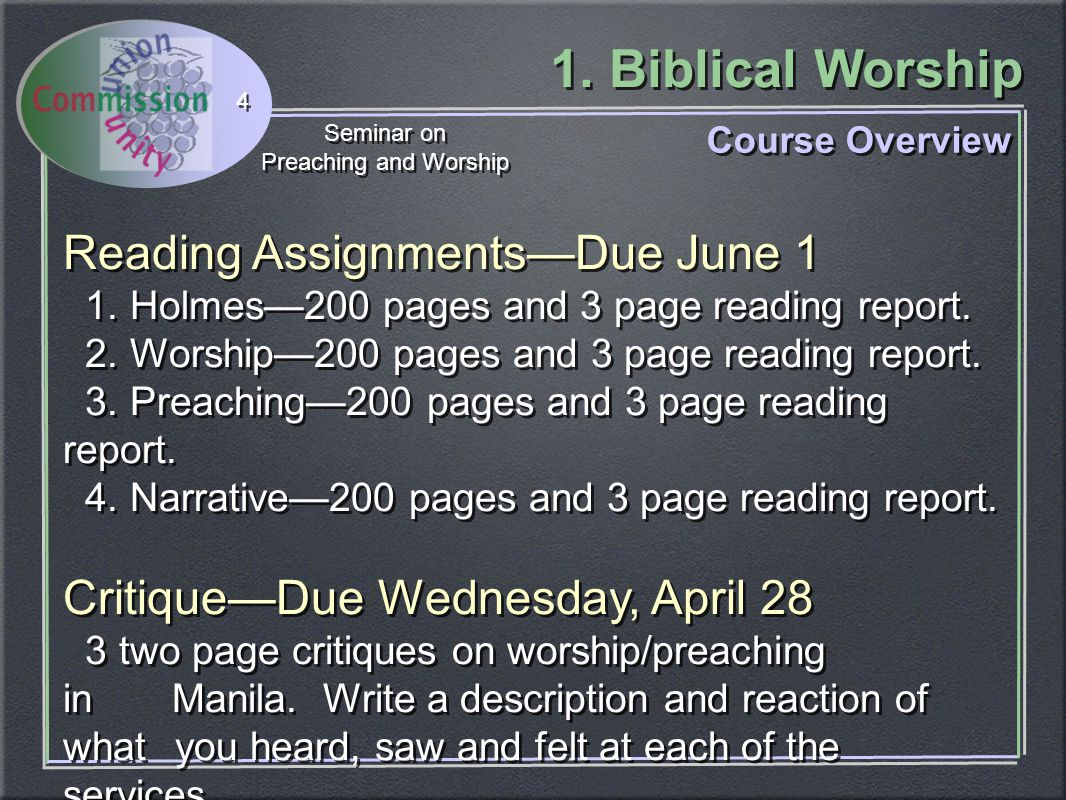1. Biblical Worship Seminar on Preaching and Worship Seminar on Preaching and Worship 4 Reading Assignments—Due June 1 1. Holmes—200 pages and 3 page