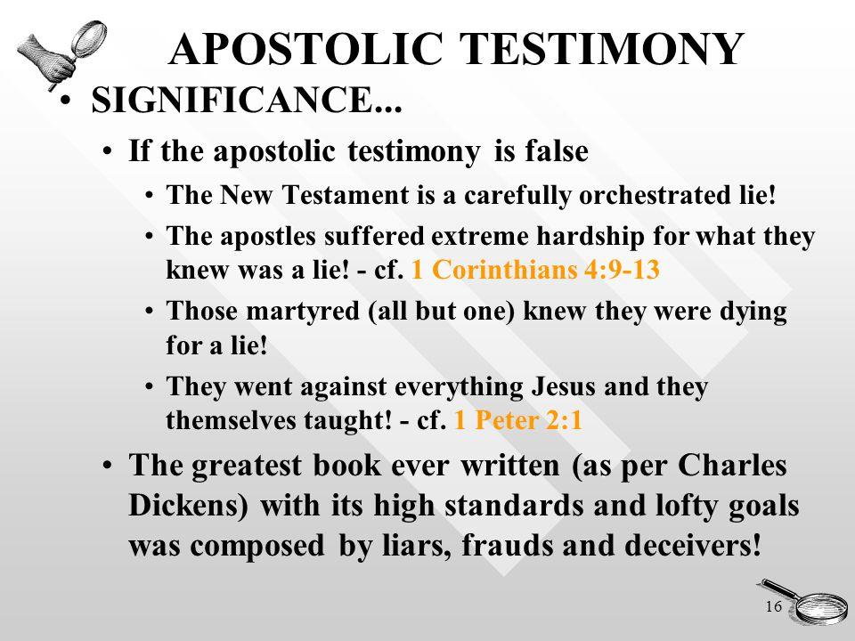 16 APOSTOLIC TESTIMONY SIGNIFICANCE...