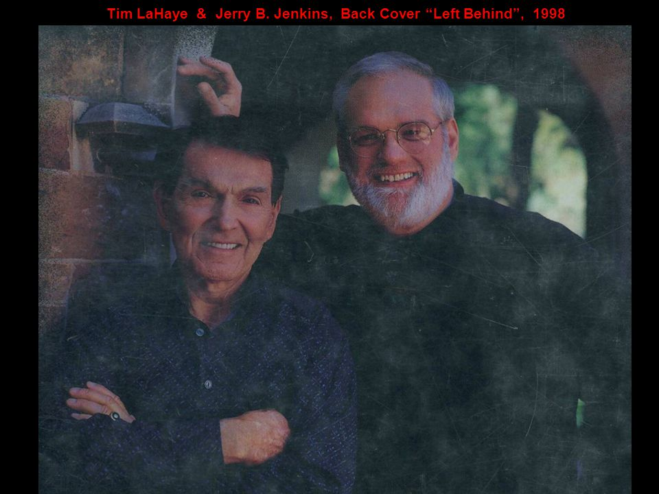 """Tim LaHaye & Jerry B. Jenkins, Back Cover """"Left Behind"""", 1998"""