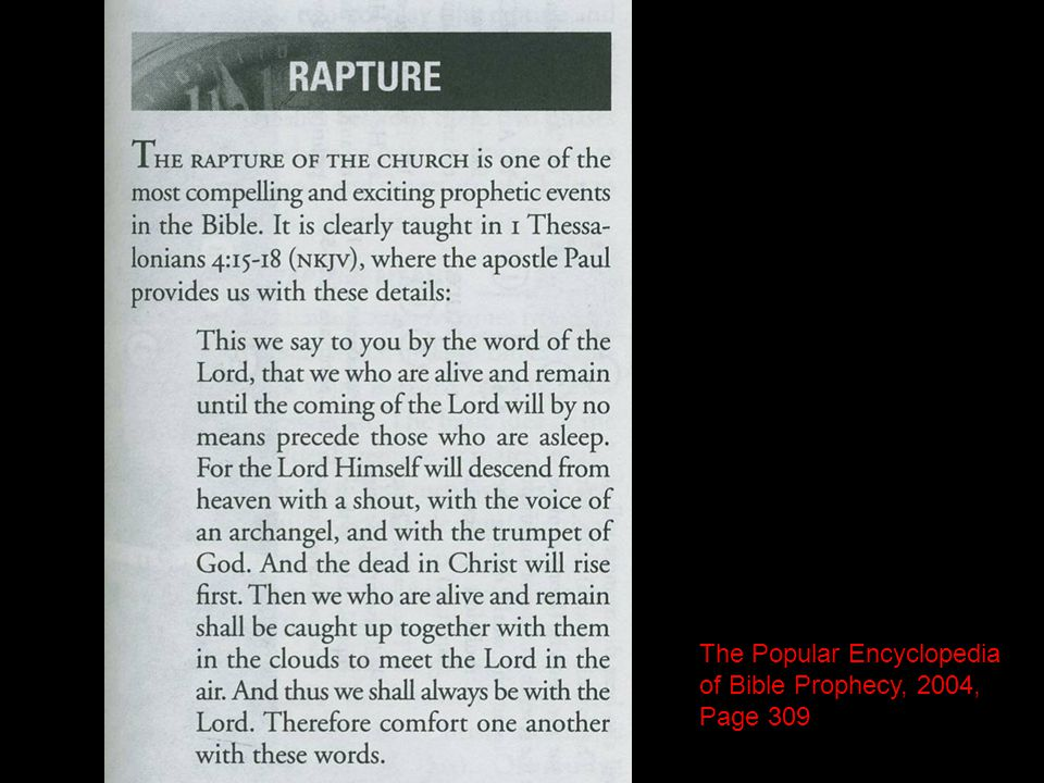 The Popular Encyclopedia of Bible Prophecy, 2004, Page 309