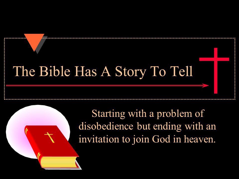 The Bible Has A Story To Tell G. K. Pennington ©