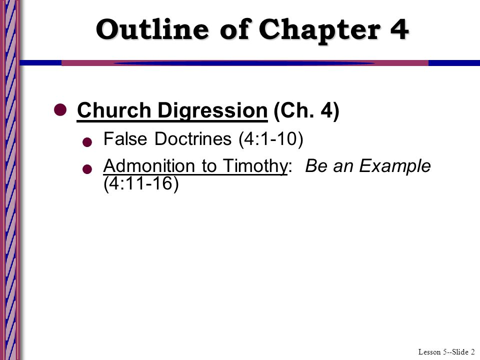 Lesson 5--Slide 3 How did Paul know that error was going to be taught and accepted.