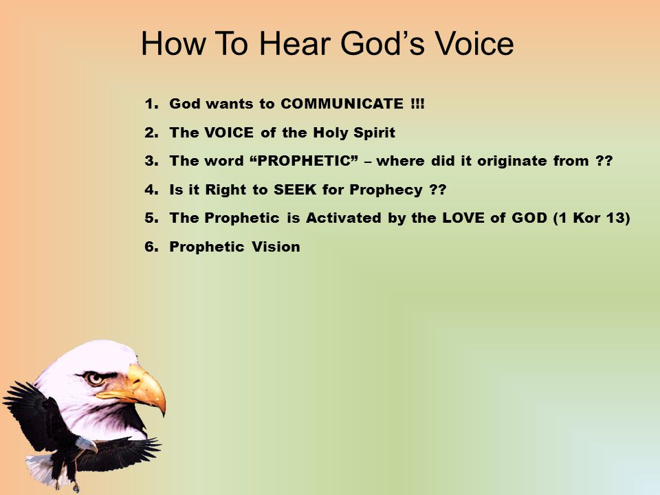 How To Hear God's Voice 1.God wants to COMMUNICATE !!.
