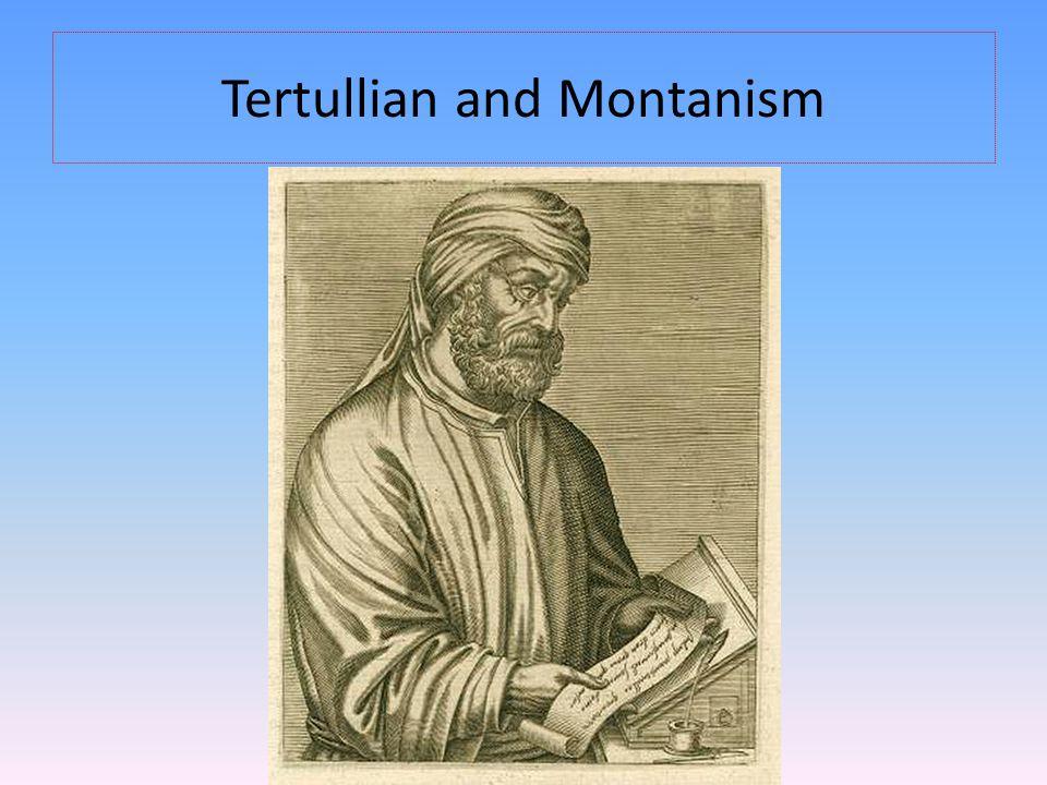 Tertullian and Montanism