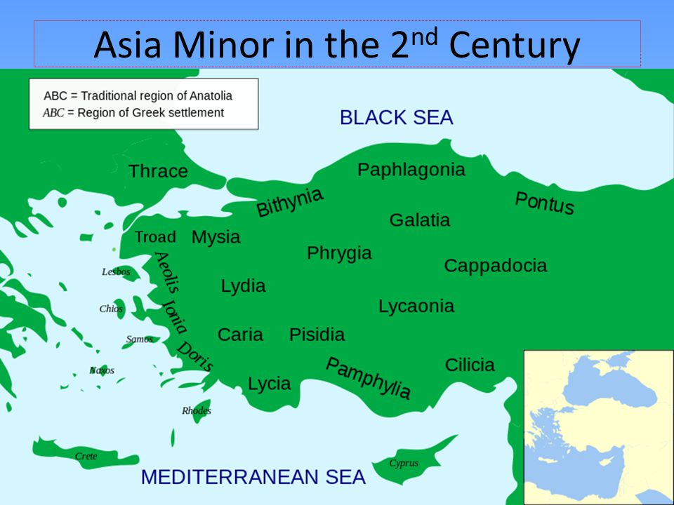 Asia Minor in the 2 nd Century