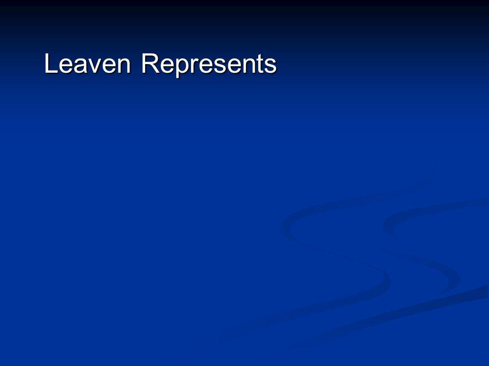 Leaven Represents