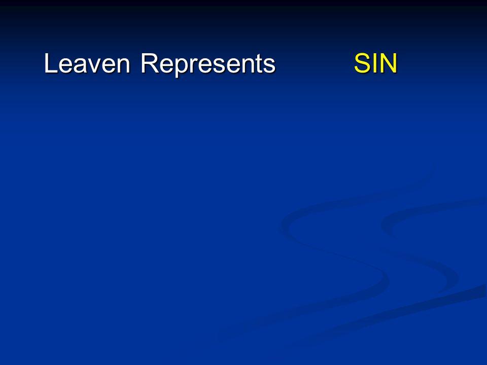 Leaven Represents SIN