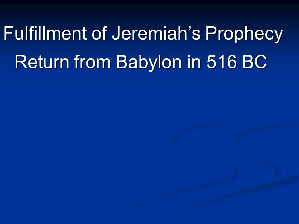 Return from Babylon in 516 BC
