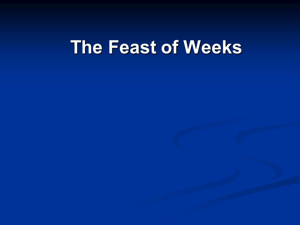 The Feast of Weeks