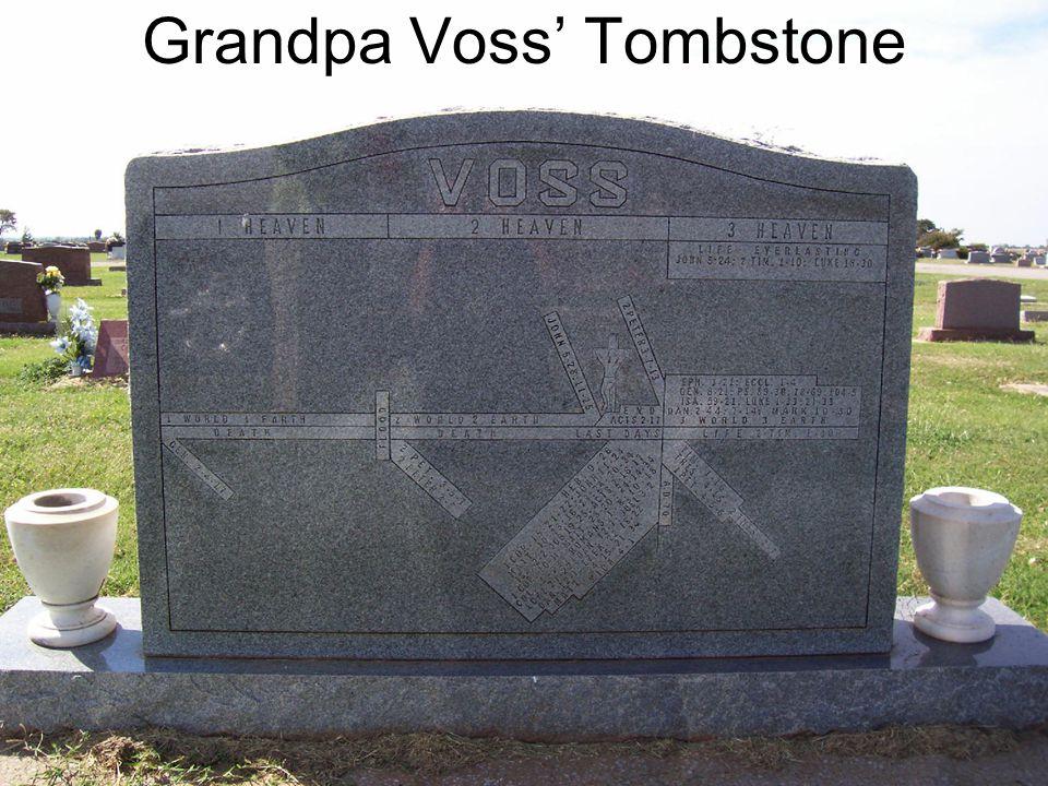 Grandpa Voss' Tombstone