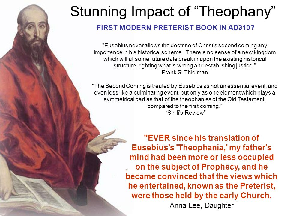 Eusebius never allows the doctrine of Christ s second coming any importance in his historical scheme.