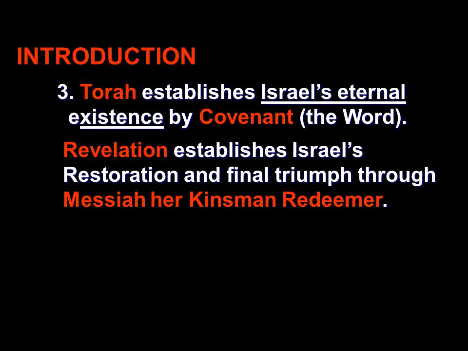 INTRODUCTION 3. establishes Israel's eternal 3.