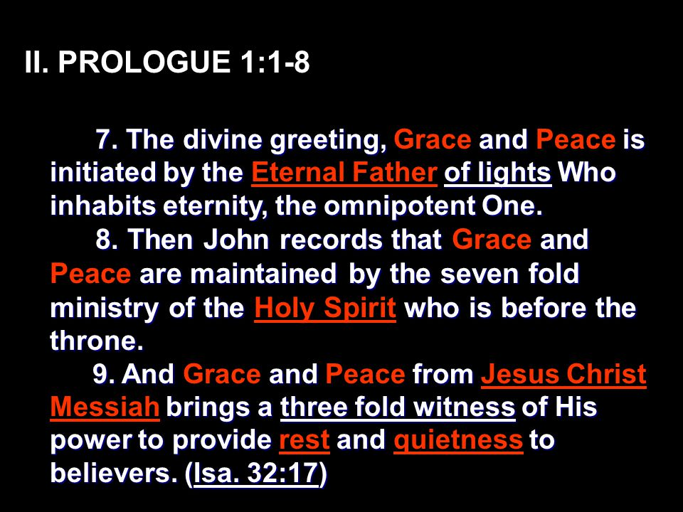 II. PROLOGUE 1:1-8 7.